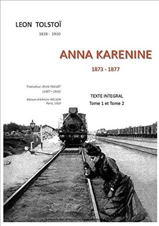 ANNA KARENINE: Texte intégral: tome 1 et tome 2 (Collection TOLSTOI t. 3)