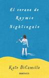 El verano de Raymie Nightingale by Kate DiCamillo