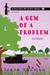 A Gem of a Problem (Emma Berry Murray River Mystery #1) by Irene Sauman