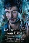 De Kronieken van Bane by Cassandra Clare