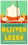 Olijven moet je leren lezen by Ellen Deckwitz