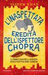 L'inaspettata eredità dell'ispettore Chopra by Vaseem Khan