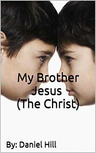 My Brother Jesus (The Christ):   By: MR.RD   When Truth Meets Reality   christian fiction books   Good Books To Read  
