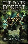 The Dark Forest (Heroes of Meadow Haven #1)