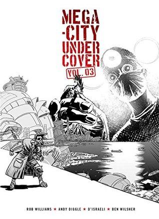 Mega-City Undercover, Vol. 3