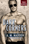 Dark Corners (True Heroes, #3)
