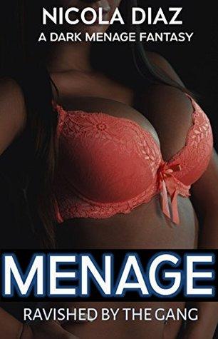 MENAGE: Ravished by the Gang (First Time Public Humiliation, Submissive Female, Voyeur, Older Black Men Younger Fertile White Woman, MFM) A Dark Fantasy Novella + FREE BONUS STORY