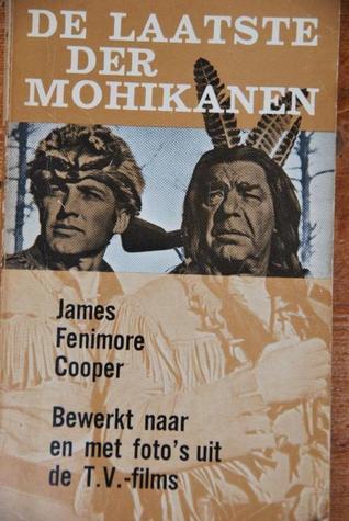 De laatste der Mohikanen - Bewerkt en met foto's uit de T.V.-films (The Leatherstocking Tales #2)