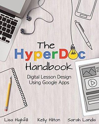 The HyperDoc Handbook by Lisa Highfill