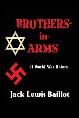 Brothers-in-Arms: A World War II Story