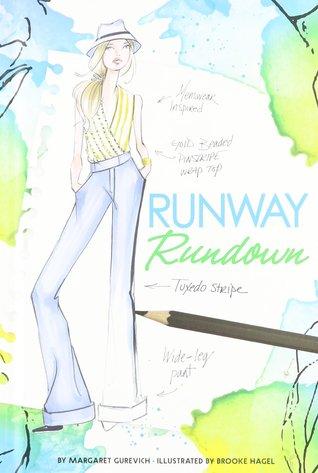 Runway Rundown (Chloe by Design  7) by Margaret Gurevich 666ad5b8dddc
