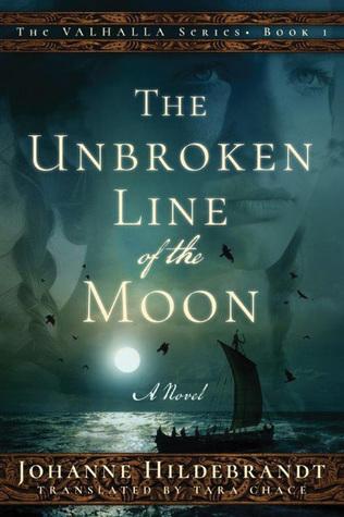 The Unbroken Line of the Moon(Sagan om Valhalla 4)