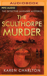 The Sculthorpe Murder (Detective Lavender Mysteries #3)