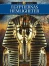 Egyptiernas hemligheter (Historiens vändpunkter, #9)