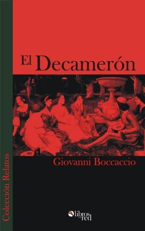 El Decamerón by Giovanni Boccaccio