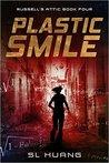 Plastic Smile (Russell's Attic, #4)