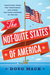 The Not-Quite States of America by Doug Mack