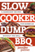 Slow Cooker Dump BBQ: Every...