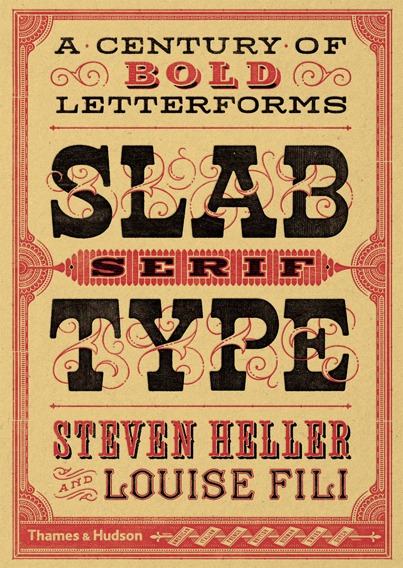 Slab Serif Type: A Century of Bold Letterforms