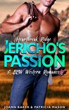 Jericho's Passion (Heartbreak Ridge, #2)
