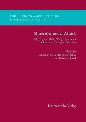 Minorities Under Attack: Othering and Right-Wing Extremism in Southeast European Societies