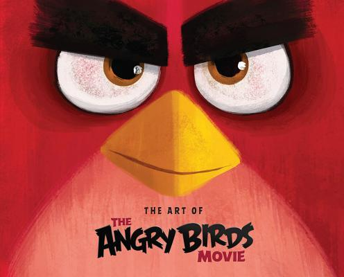 Angry Birds: The Art of the Angry Birds Movie