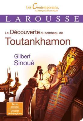 La Decouverte Du Tombeau de Toutankhamon