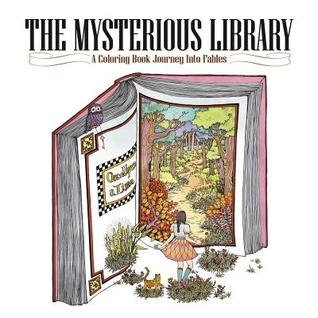 The Mysterious Library A Coloring Book Journey Into Fables