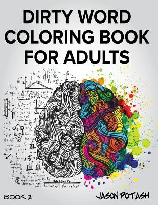 Dirty Word Coloring Book for Adults - Vol. 2