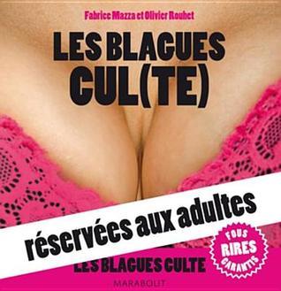 Les Blagues Cul(te) Reservees Aux Adultes