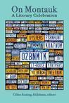 On Montauk: A Literary Celebration