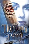 The Dragon's Price (Transference, #1) by Bethany Wiggins