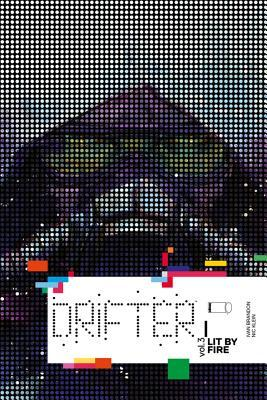 Drifter, Volume 3: Lit by Fire