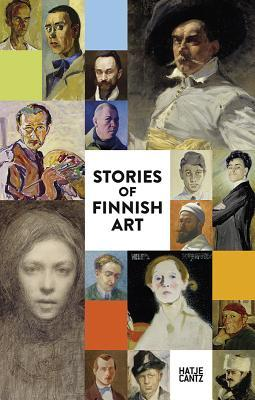 Stories of Finnish Art: The New Ateneum Guide