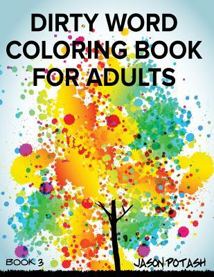 Dirty Word Coloring Book for Adults - Vol. 3
