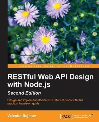 Restful Web API Design with Node.Js, Second Edition