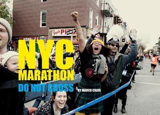 NYC Marathon: Photographs by Marco Craig: Do Not Cross por Marco Craig