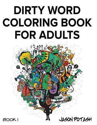 Dirty Word Coloring Book for Adults - Vol. 1