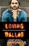 Loving Dallas by Caisey Quinn