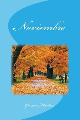 Ebook Noviembre by Gustave Flaubert read!