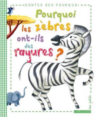 Pourquoi Les Zebres Ont-Ils Des Rayures ?