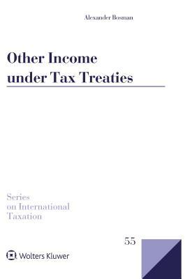 Other Income Under Tax Treaties: An Analysis of Article 21 of the OECD Model Convention