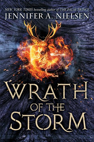 Wrath of the Storm (Mark of the Thief, #3)