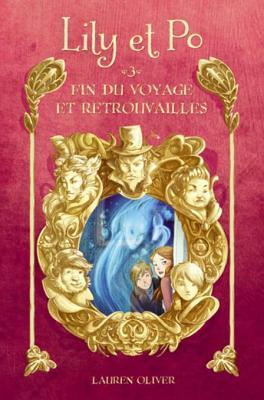 Lily Et Po 3 - Fin Du Voyage Et Retrouvailles