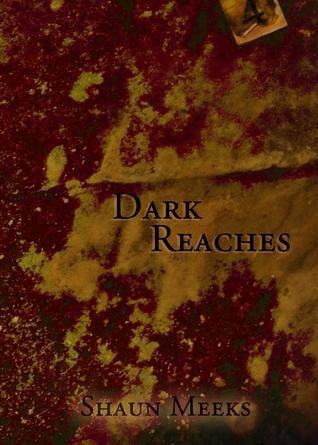 Dark Reaches