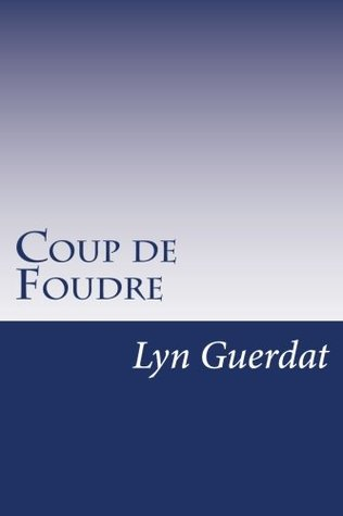 Coup de Foudre