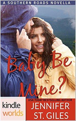 Baby, Be Mine?