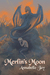 Merlin's Moon (The Sun Dragon, #2)