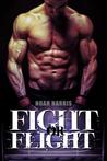 Fight or Flight (Underground Werewolf Fight Club #1)