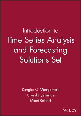 Introduction to Time Series Analysis and Forecasting [With Student Solutions Manual]